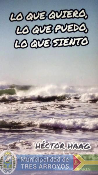 """imagen 1 de la noticia Mulazzi: Presentación del libro """"Lo que quiero, lo que puedo, lo que siento"""" de Héctor Haagpublicada el 2018-08-29"""